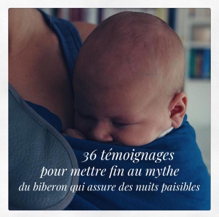 Le sommeil de nos bébés : 36 témoignages pour mettre fin au mythe du biberon qui assure des nuitspaisibles